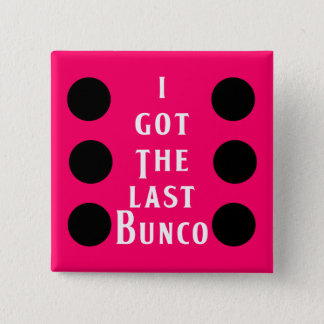 Last Bunco Dot Design 15 Cm Square Badge