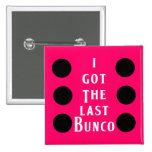 Last Bunco Dot Design Button