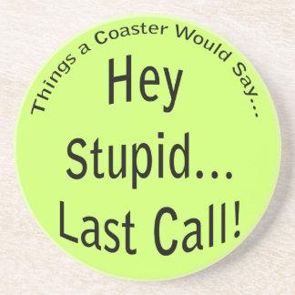 Last Call Coaster