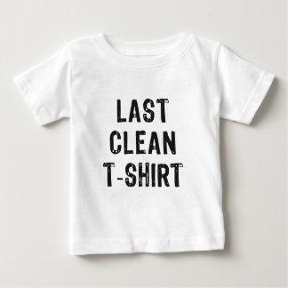 last clean t-shirt, word art, text design baby T-Shirt
