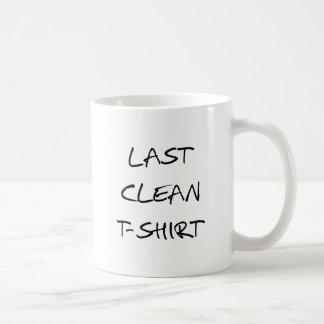 last clean t-shirt, word art, text design coffee mug