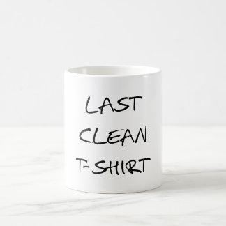 last clean t-shirt, word art, text design mug