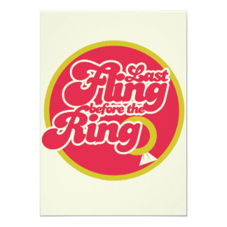 Last Fling Before the Ring 13 Cm X 18 Cm Invitation Card