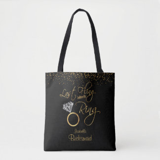 Last Fling Before the Ring Bachelorette - Gold Tote Bag