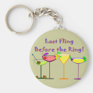 Last Fling Before The Ring Basic Round Button Key Ring