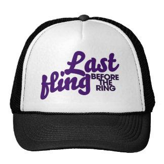 Last Fling before the ring Cap