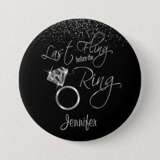 Last Fling Before the Ring - Silver 7.5 Cm Round Badge