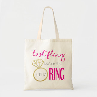 Last Fling Before the Ring Tote Bag