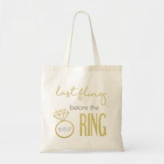 Last Fling Before the Ring Tote Bag