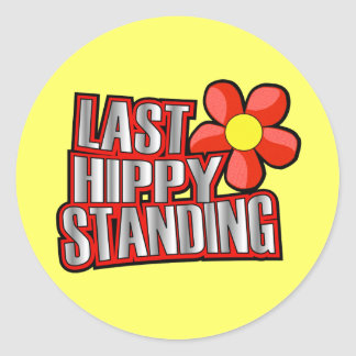 Last Hippy Standing Classic Round Sticker