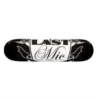 Last Mic Board Skate Boards