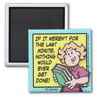 Last Minute Square Magnet