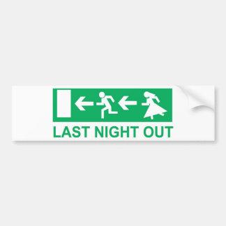 last night out bumper sticker