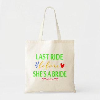 Last Ride Before She's a Bride Bachelorette Tote