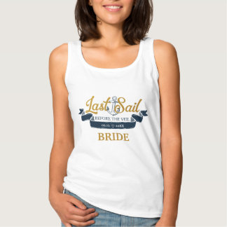 Last Sail Before The Veil Bachelorette Party Name Singlet