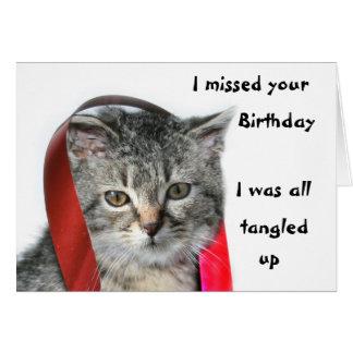 Late Birthday kitten Greeting Card