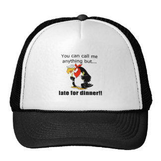 Late for Dinner Hats