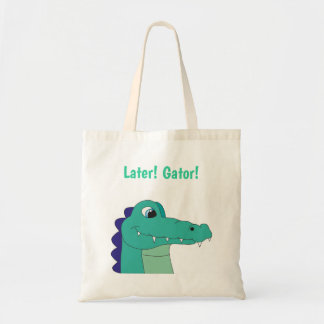 Later! Gator! Totebag Tote Bag