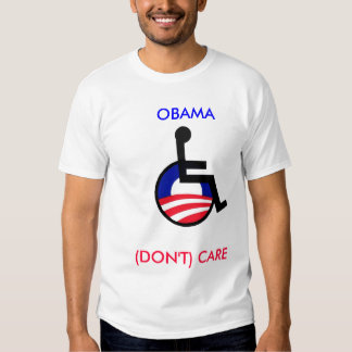 latest, OBAMA, (DON'T) CARE Tee Shirt