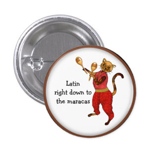 Latin Cat Right Down to the Maracas 3 Cm Round Badge