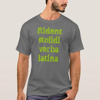 Latin t-shirt (Rident stolidi verba latina)