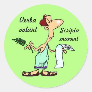 Latin: Verba volant scripta manent Classic Round Sticker