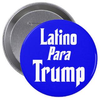 Latino Para Trump 10 Cm Round Badge