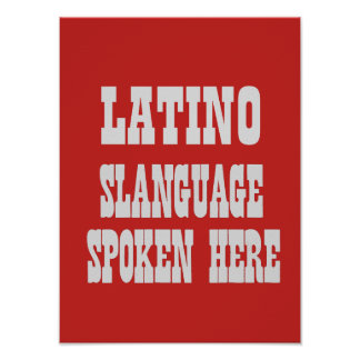 Latino slanguage poster