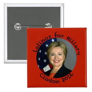 Latinos for Hillary Clinton - 2016 SQ 15 Cm Square Badge