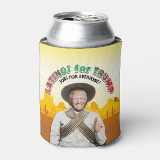 LATINOS FOR TRUMP Hispanic Pancho Villa Bandito Can Cooler