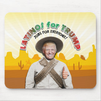 LATINOS FOR TRUMP Hispanic Pancho Villa Bandito Mouse Pad