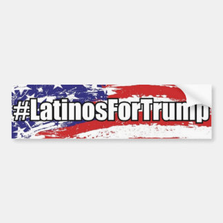 #LatinosForTrump Latinos For Trump Bumper Sticker