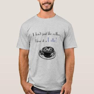 Latte shirt! T-Shirt