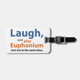 Laugh and Play Euphonium Luggage Tag