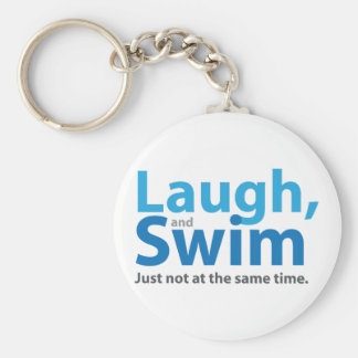Laugh and Swim ... but not at the same time Basic Round Button Key Ring