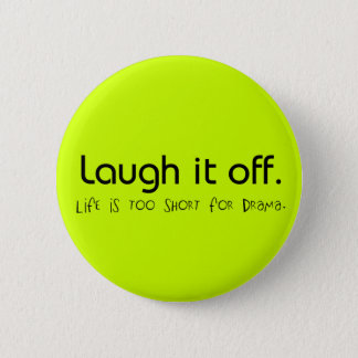 Laugh It Off Button