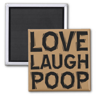 Laugh Love Poop Funny Fridge Magnet Refrigerator