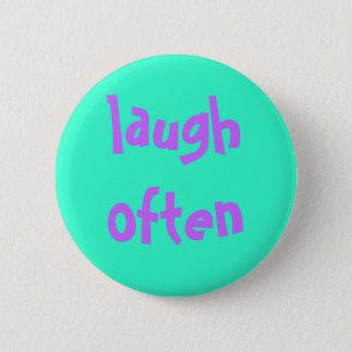laugh often 6 cm round badge