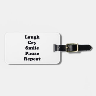 Laugh Repeat Luggage Tag