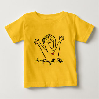 Laughing at Life Baby T-Shirt