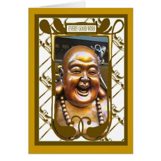 Laughing Buddha  , Every good wish Greeting Card