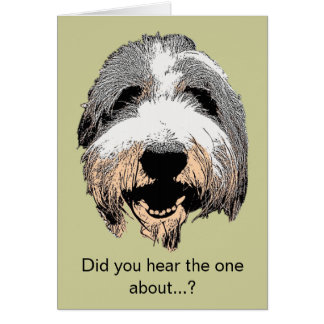 Laughing Dog Did You Hear Greeting Card