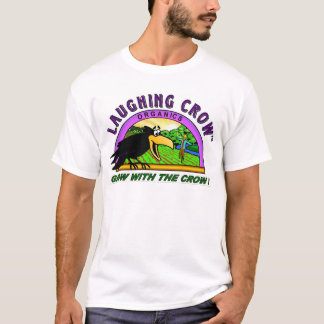 laughingcroworganics T-Shirt