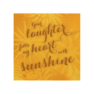 laughter fills my heart with sunshine typography wood wall art