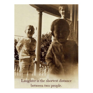 Laughter is the Shortest Distance Between 2 People Postcard