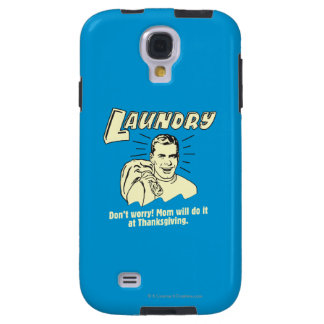 Laundry: Don't Worry Mom Thanksgiving Galaxy S4 Case