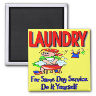 LAUNDRY- For Same Day Service Do It Yourself Magnet