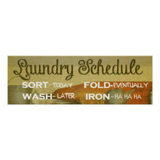 Laundry Schedule Humour Poster