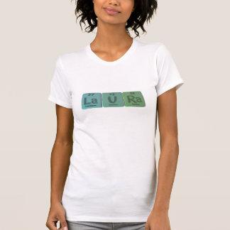 Laura  as Lanthanum Uranium Radium T-Shirt