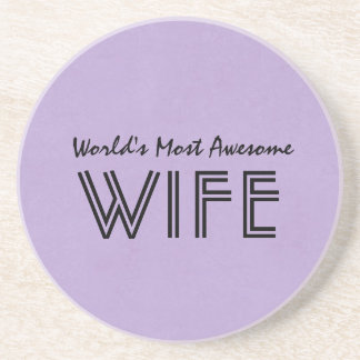 Lavender Worlds Most Awesome Wife Custom Gift Item Beverage Coaster